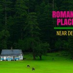 Romantic Getaways from Delhi: Places near Delhi with your loved one!