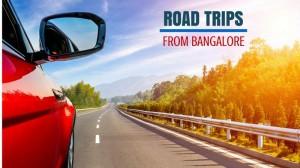 Bangalore Road Trip