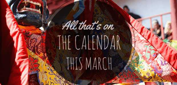 Fairs and Festivals in March in India: 2018
