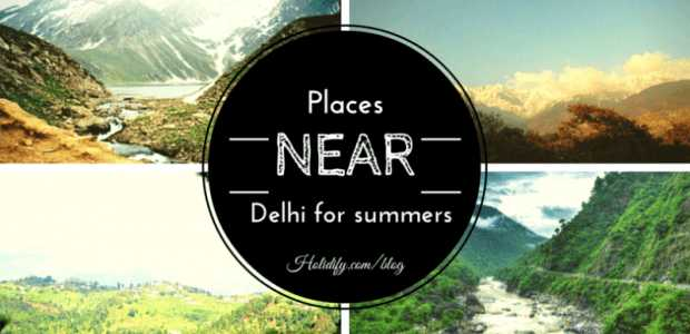 Best places for Summers near Delhi