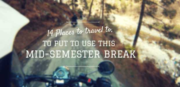 DELHI UNIVERSITY EXCLUSIVE : 14 places to travel to for DU Students