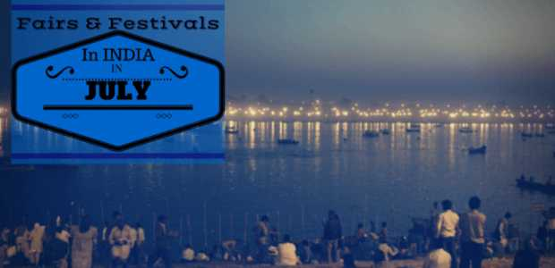 Fairs and Festivals in July 2016 India