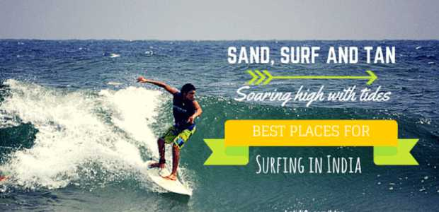 Surfing in India: Hotspots and Guidelines