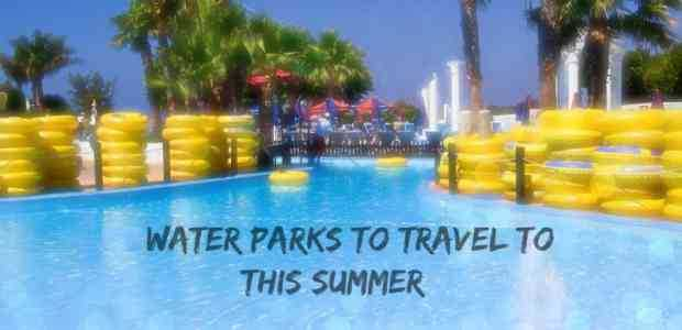 Splash! : 18 Best Water Parks in India to Travel to this Summer!