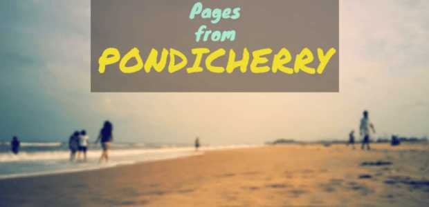 Pondicherry in August: A beautiful mélange of Contemporary India and Classical France