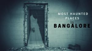 Bangalore Haunted FI