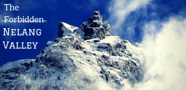 Delving into the forbidden – the Nelang Valley