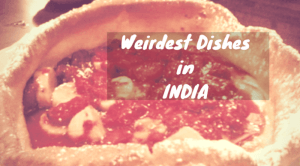 Weirdest Dishes (1)