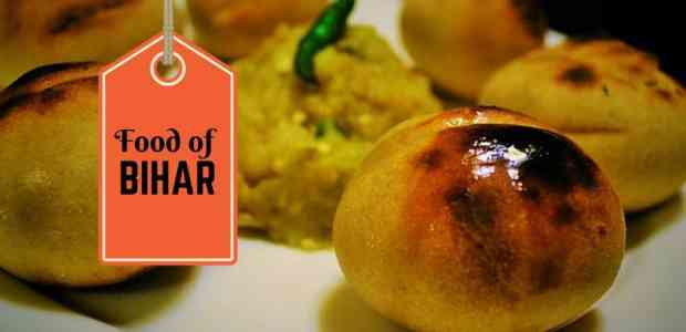 Food of Bihar | Dishes From Bihar That You Absolutely Shouldn't Miss!