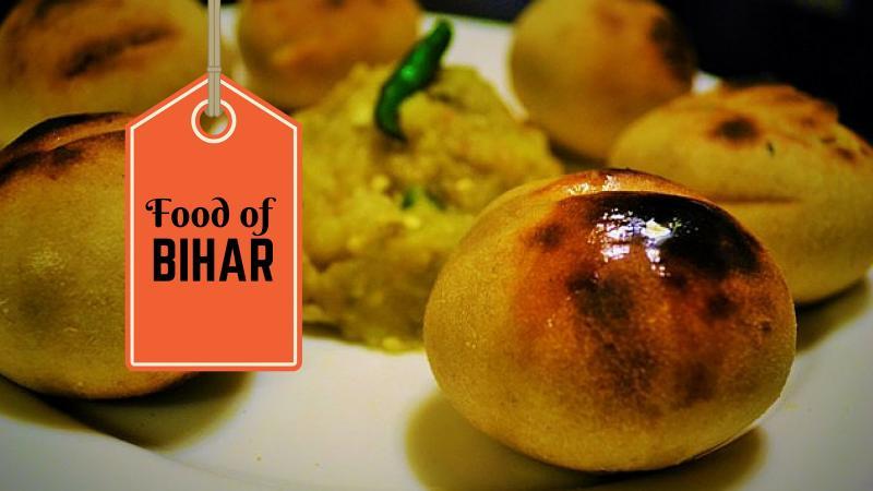 Food of Bihar | 21 Local Bihari Cuisine That You Must Try Eating