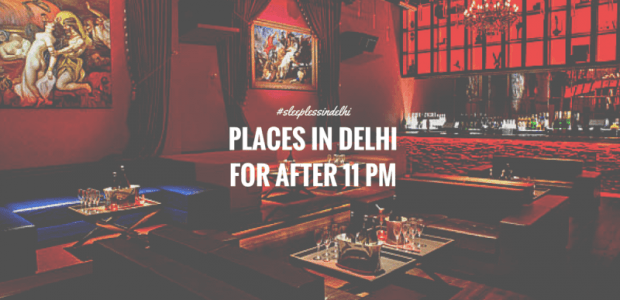 Sleepless in Delhi : 12 Places in Delhi You Can (And Must) Visit After 11 PM !