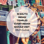 10 South Indian Temples That Every Indian Should Visit !