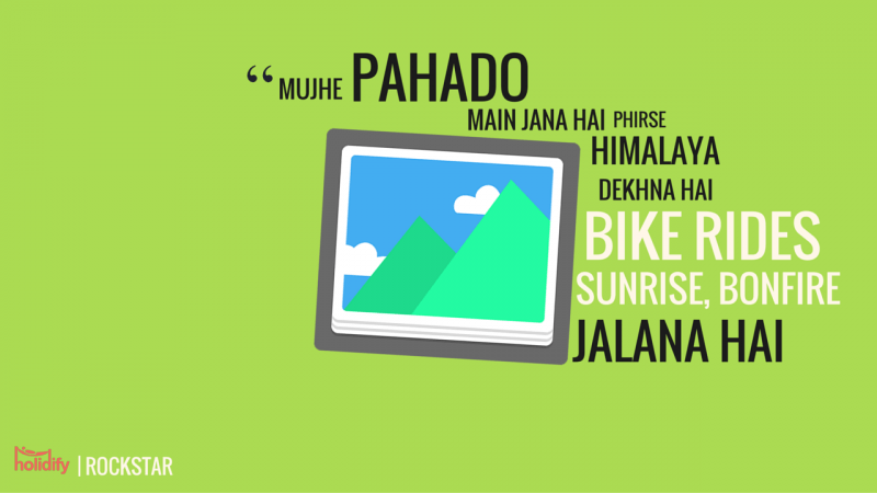 11 Bollywood Dialogues That Will Give You Serious Wanderlust !