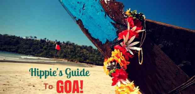 Hippies In Goa : A Dummy's guide to being Hippie in Goa