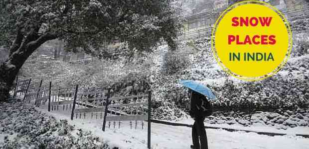 Snowfall in India: 17 Best Places to see Snow in India