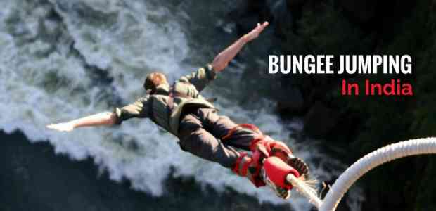 Places For Bungee Jumping In India