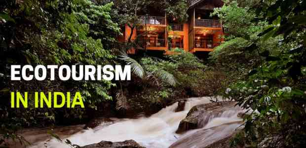 EcoTourism In India - All You Wanted To Know