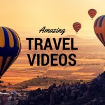 Amazing travel videos