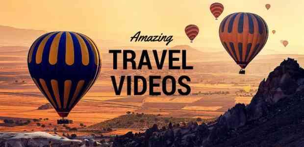 Amazing travel videos