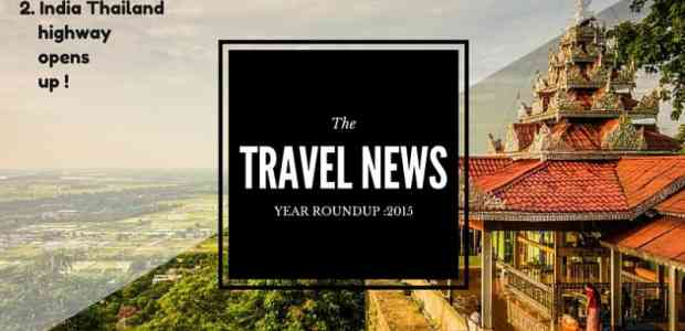8 Things That 2015 Brought To The Indian Travel Scene: Year Roundup !