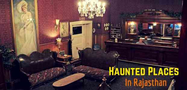 Here Is A List Of Haunted Places in Rajasthan To Give You Serious Chills!