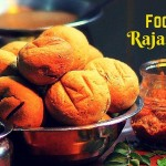 Food of Rajasthan: 17 Rajasthani Dishes To Get You Drooling!