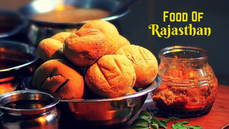 Food of Rajasthan: 17 Rajasthani Dishes That You Must Try!