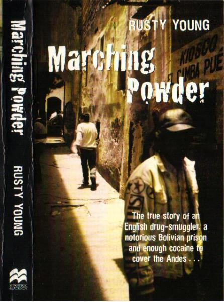 Marching Powder - Books to read while travelling