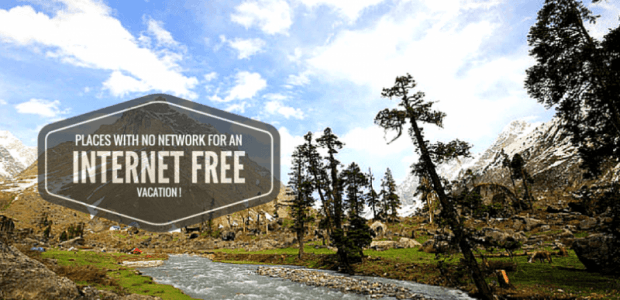 These 8 Places With No Network Are Perfect For An Internet Free Vacation !