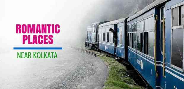 Romantic Getaways from Kolkata