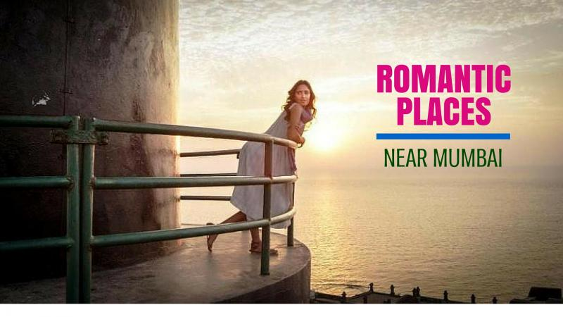 15 romantic places near mumbai romantic getaways for Places to go for romantic weekend