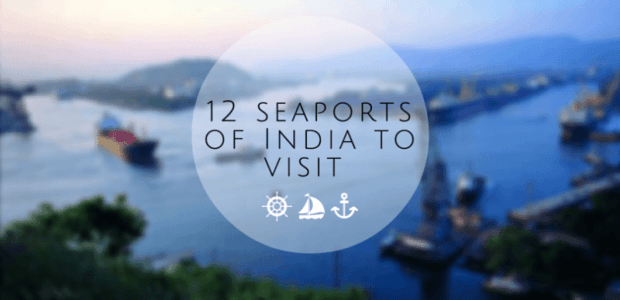 12 Sea Ports Of India That You Didn't Know You Could Visit !
